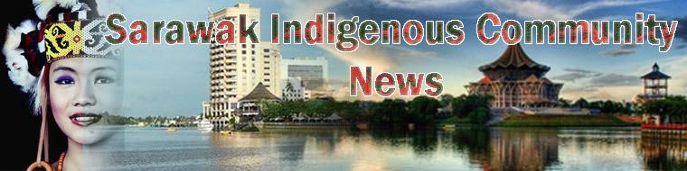 SarawakIndigenousCommunityNews
